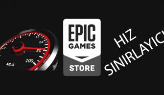 Epic Games Hız Sınırlayıcı Nasıl Yapılır?