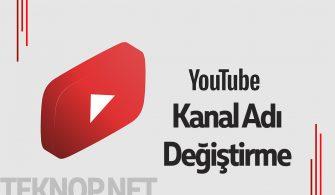 Youtube Kanal Adı Nasıl Değiştirilir